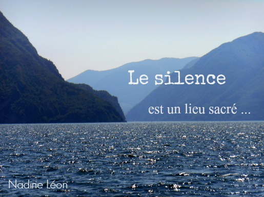 Le silence est un lieu sacré